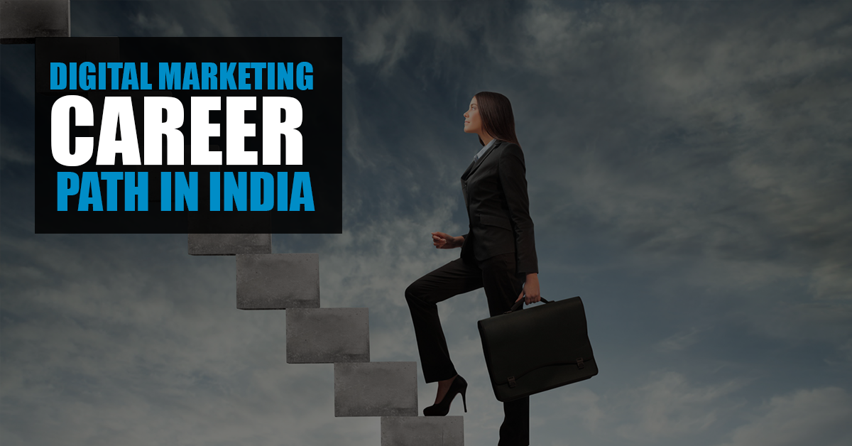 digital marketing career in india 2018
