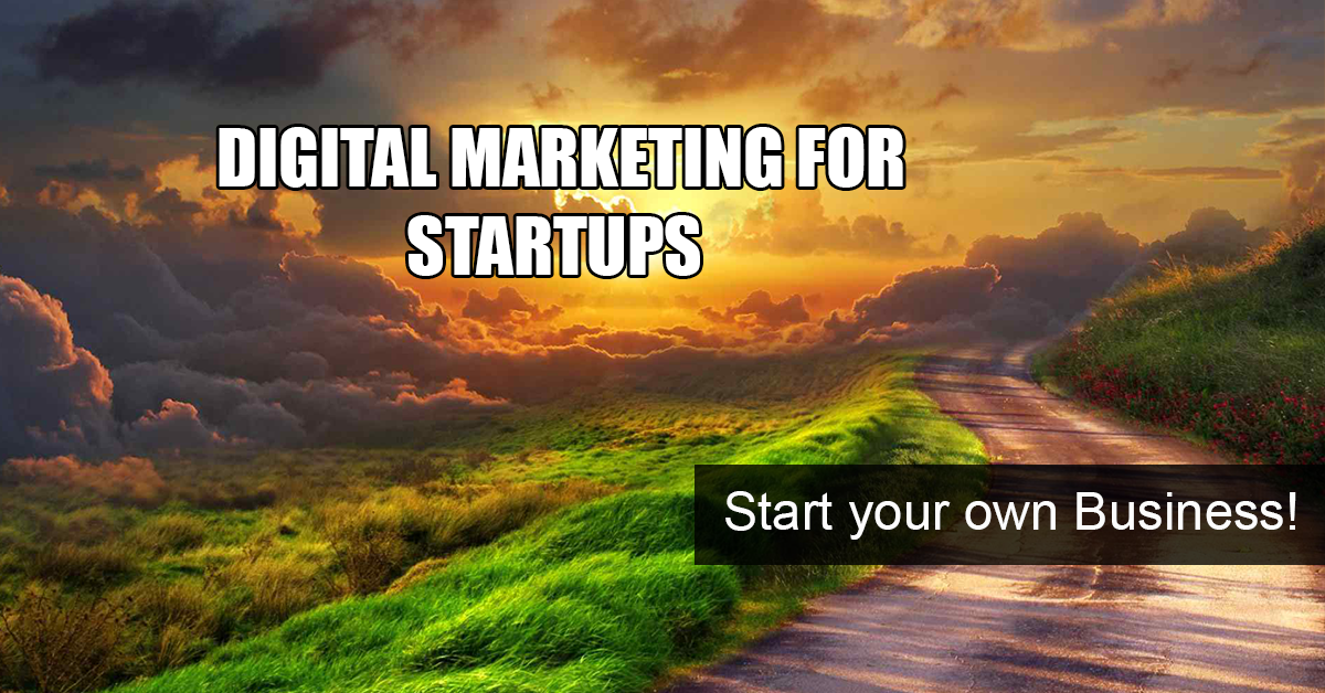 How To Start Your Own Business by Digital Marketing