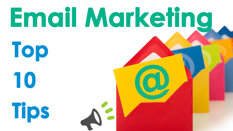 Top Ten Tips to Get Your Email Marketing Done Right