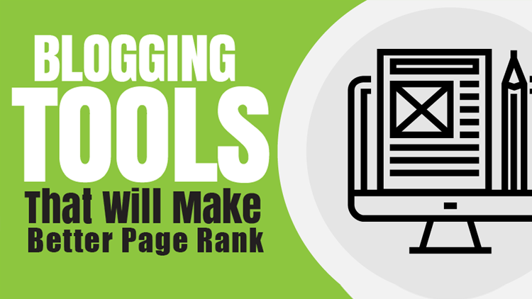 Top Blogging Tools for a Better Page Rank