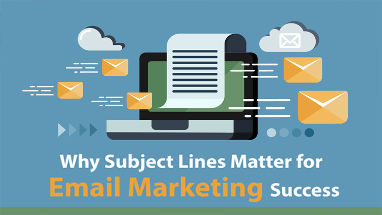 Why Subject Lines Matter for Email Marketing Success
