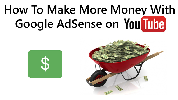 Top Tips To Make Money with YouTube AdSense