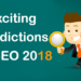 Exciting Predictions On The Future of SEO 2018