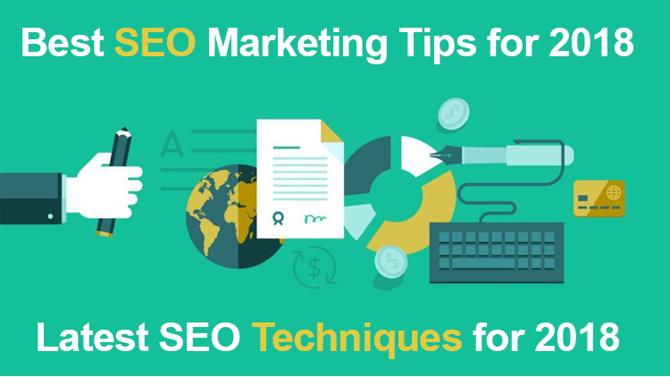 The Best SEO Marketing Tips for 2018