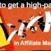 Tips To Get a High Paying JOB in Affiliate Marketing