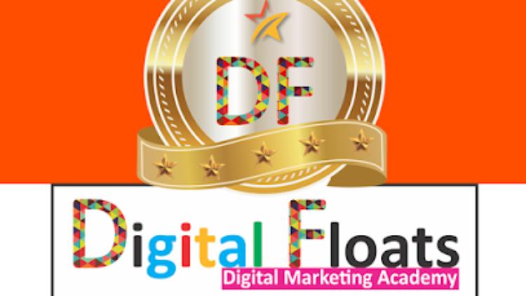 Learn Advanced Digital Marketing Course | Digital Floats