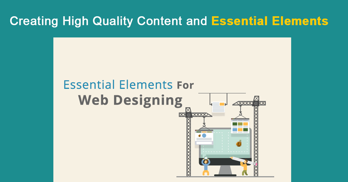 How to Create High Quality Content and Essential Elements