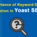 Importance of Keyword Density and How to Choose Perfect Focus Keyword