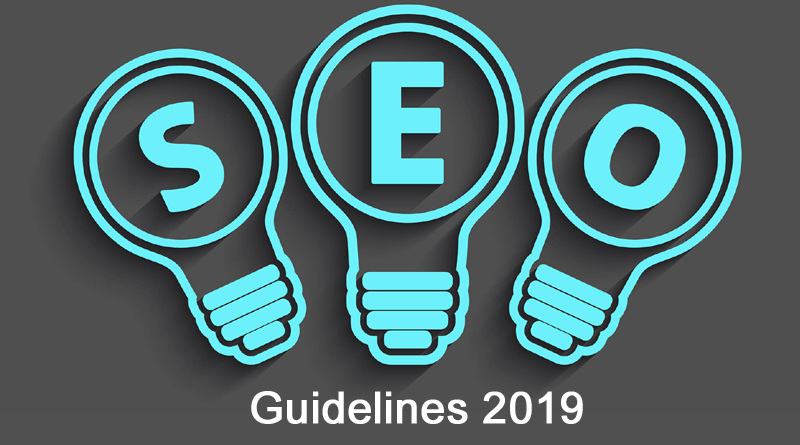 SEO Guidelines You Should Know Before Entering 2019,SEO Guidelines 2019,How do search engines display search results,on page seo checklist 2019,technical seo checklist 2019,search engine ranking factors 2019,Google Ranking factors for 2019-2020
